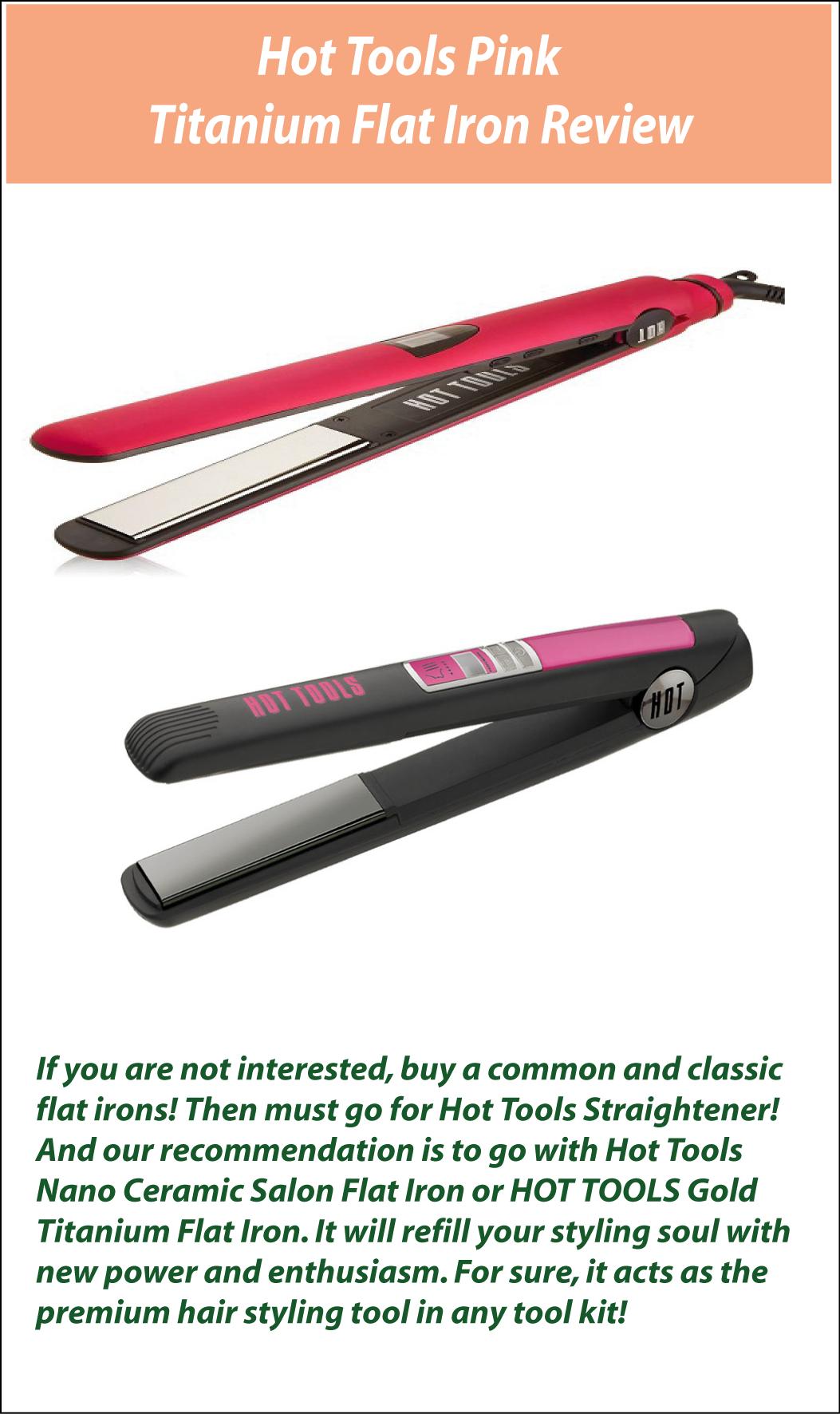 Hot Tools Pink Titanium Flat Iron Review  Titanium flat iron Flat