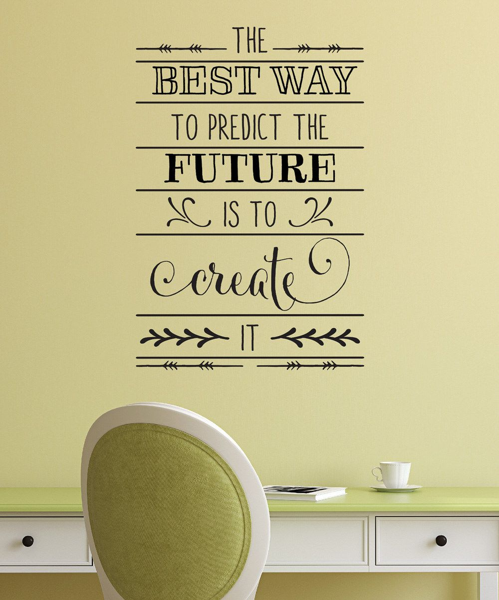 Look at this \'Create The Future\' Wallquotes.com Decal on #zulily ...