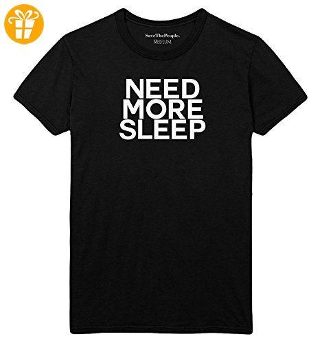 Need More Sleep Damen Enganliegendes T Shirt Top Mode Witz Funny Müde Hungry Mädchen Hipster Stp15 Gr Damen Large 36 38 Schwar Shirt Sprüche T Shirt Shirts