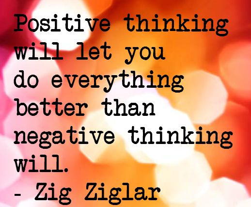 Positive thinking will let you do everything better than negative thinking will. Via @Melissa Squires Spivak. B