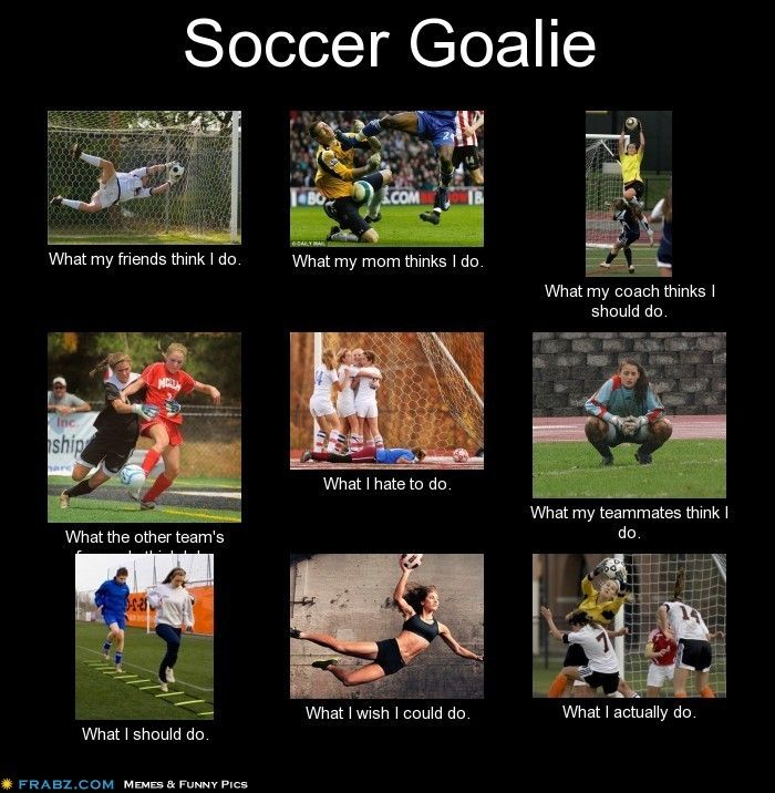 Realtalk Soccer Problems Goalkeeper Quotes Soccer Quotes