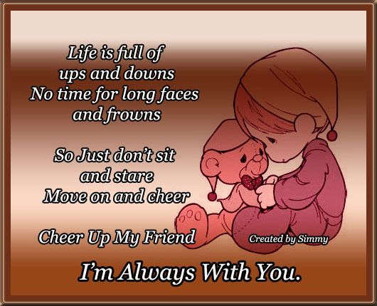 Cheer Me Up Quotes: Cheer Up Your Friends By