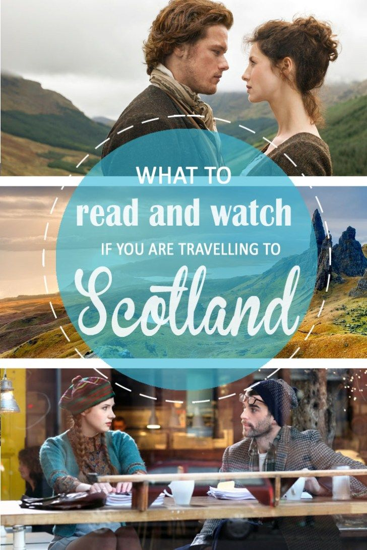 Best books and movies about Scotland: What to read and watch before your trip