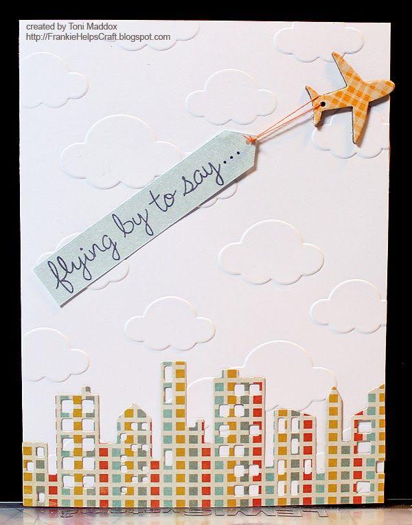 Darice embossing folder, Memory Box cityscape die, MFT airplane die, Lawn Fawn flying by sentiment