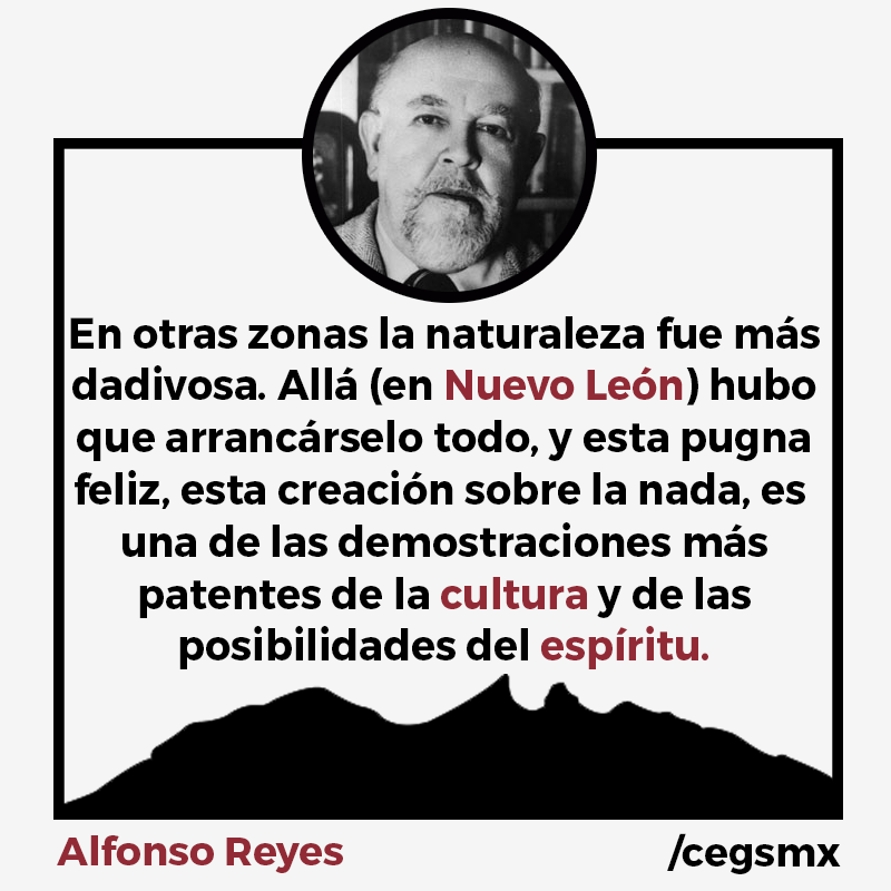 Frase De Alfonso Reyes Sobre Monterrey Alfonso Reyes