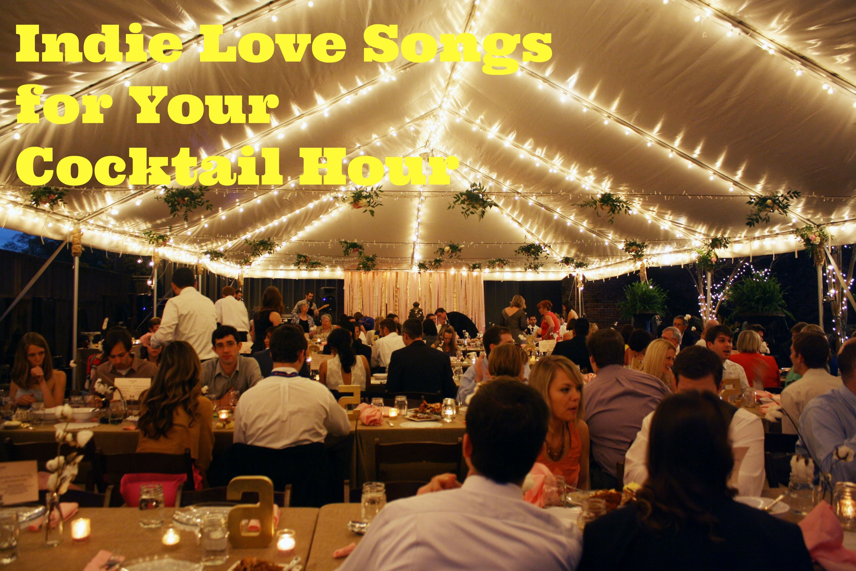Favorite Indie Love Songs For Wedding Cocktail Hour Playlist