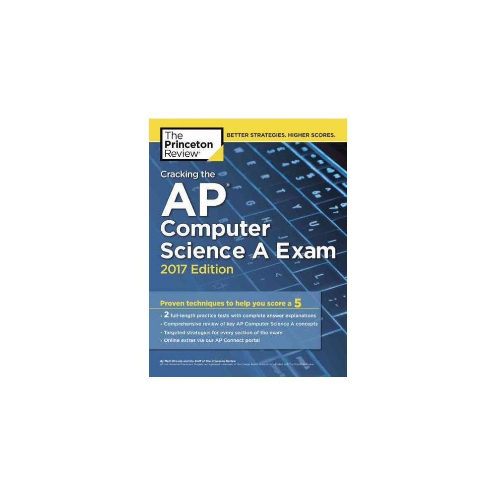 Princeton review cracking the ap computer science a exam 2017 princeton review cracking the ap computer science a exam 2017 paperback matt gironda fandeluxe Images
