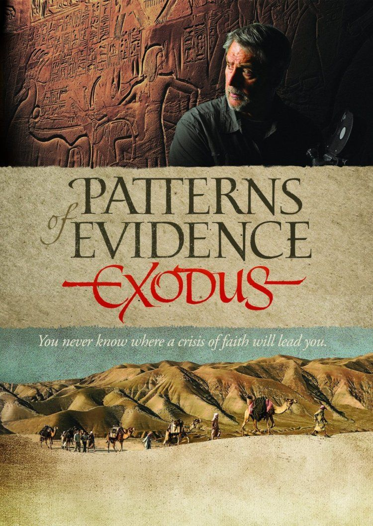 Patterns Of Evidence Exodus Movie Review Christian Movies