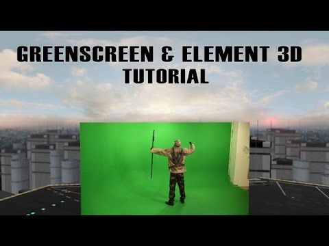 Greenscreen & Element 3D (After Effects Tutorial) - YouTube