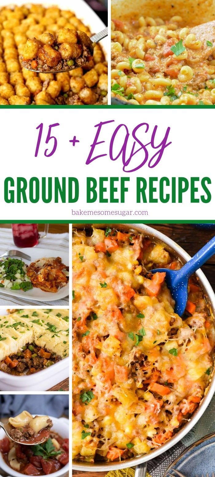15 Easy Ground Beef Recipes You Have To Try images