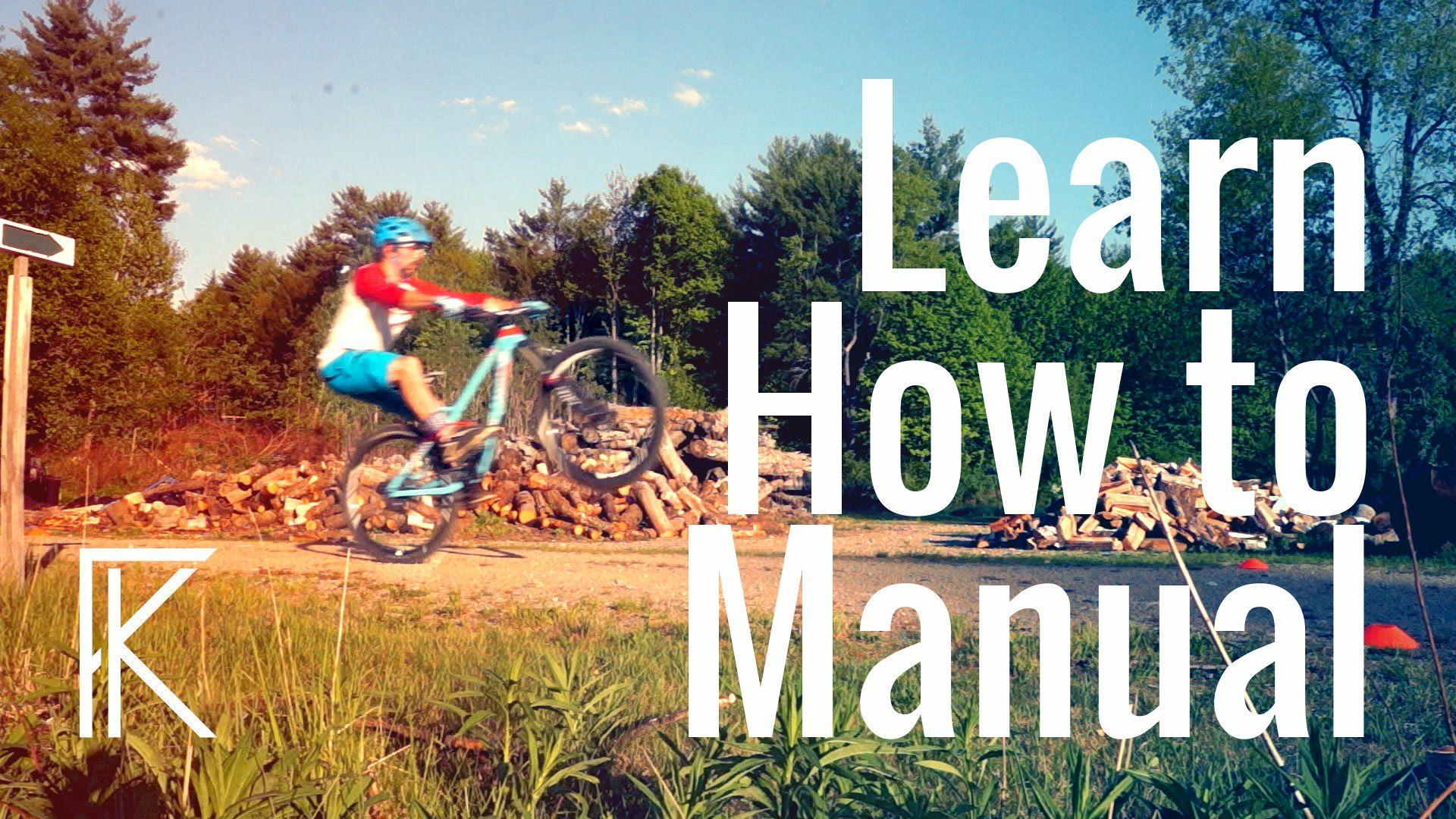 How To Manual A Mountain Bike Tutorial Skills With Phil Mountain Biking Mountain Biking Tricks Bike Training