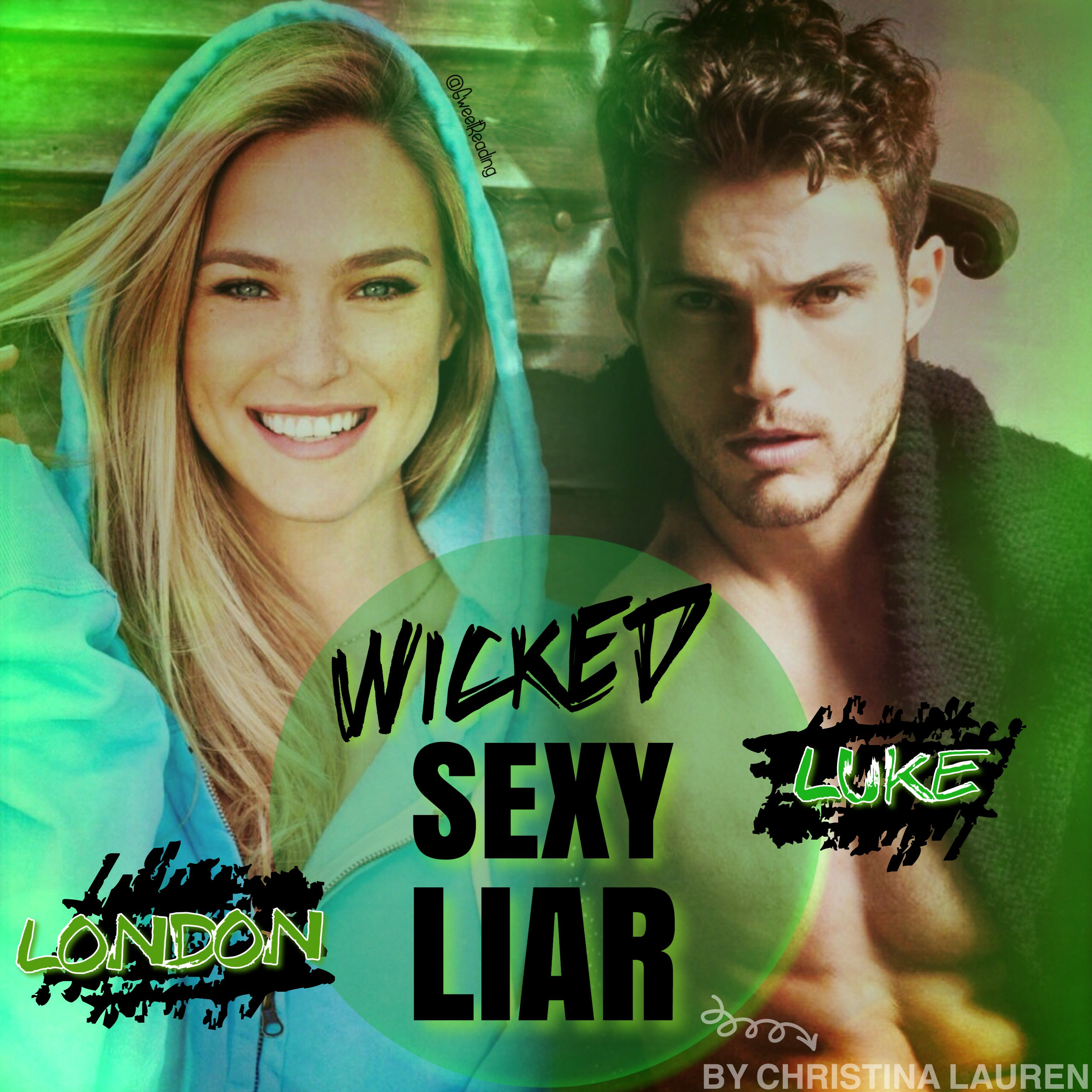 Wicked sexy liar by christina lauren