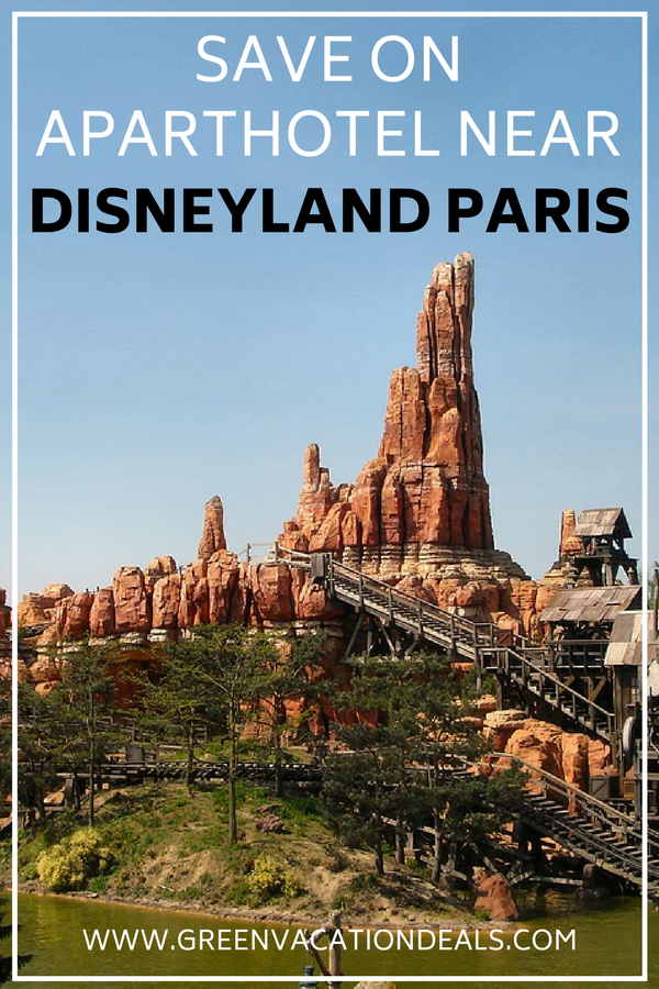 Save on Aparthotel near Disneyland Paris | Highlights from Green
