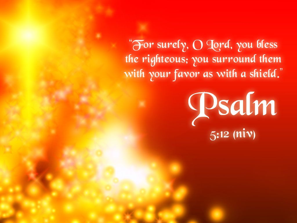 christ jesus psalms   Psalm 5:12 – The LORD Bless The Righteous ...