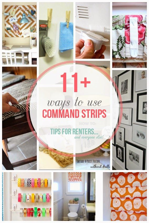 11 Creative Uses For 3m Command Strips Diy Home Decor For Apartments Renting Command Strips Apartment Organization Diy
