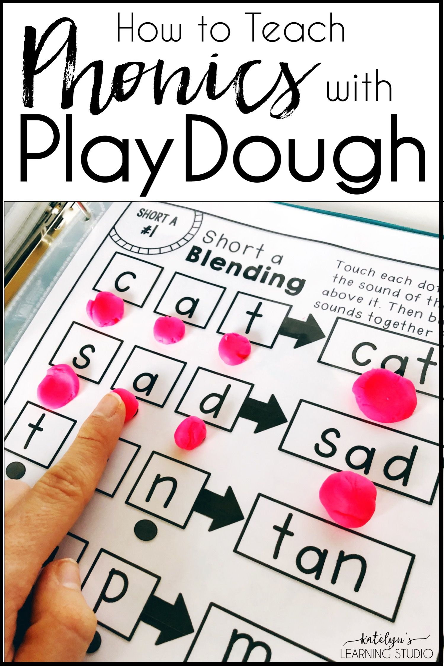 Use Playdough to Teach Phonics | Blog- Katelyn's Learning Studio