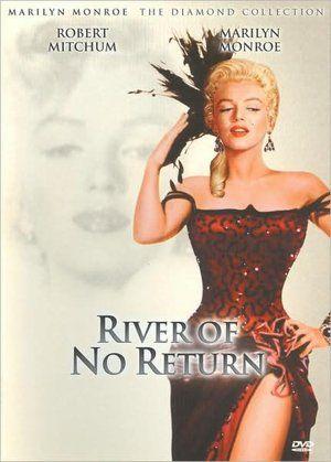 River of No Return.