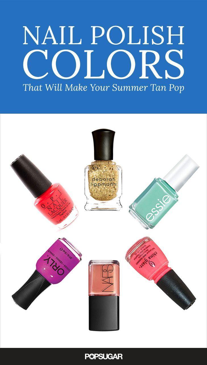 10 Nail Polish Colors That Will Make You Look Tanner Nail Polish Colors Nail Polish Tan Nail Polish