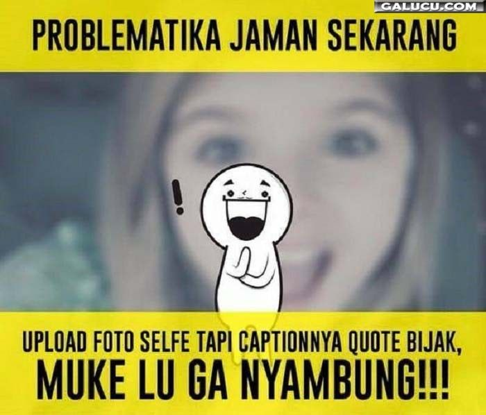 Problematika Jaman Sekarang Gambarlucu Meme Lucu Gambar Lucu Meme