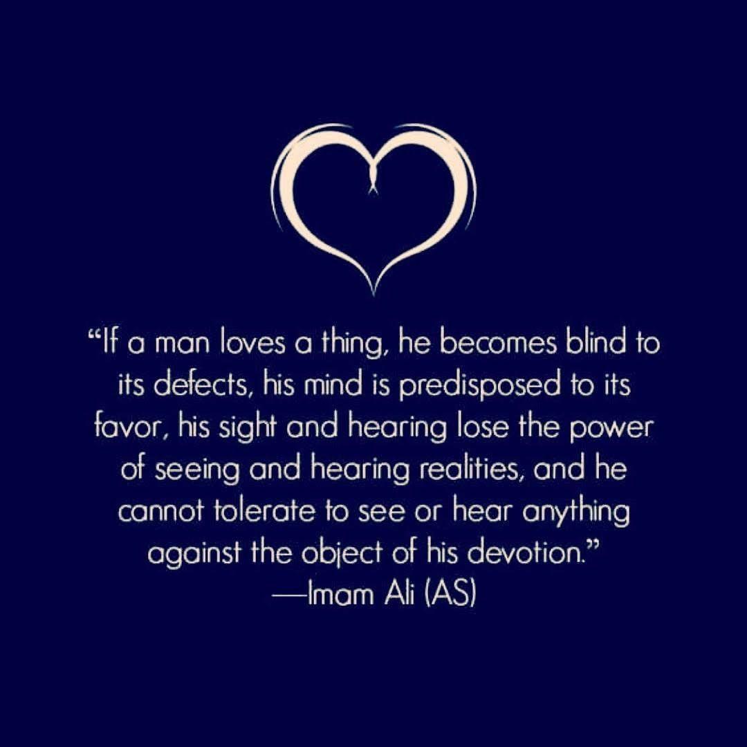 Love make you blind.. Hazrat Ali r.a #qoutes #love #lovequotes