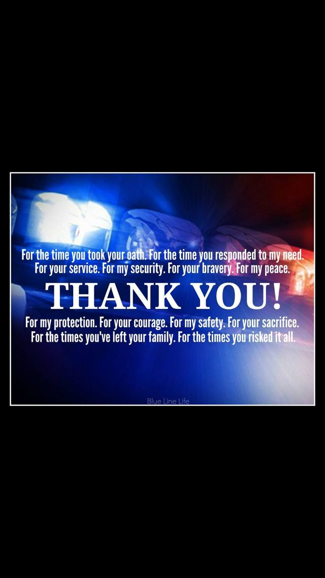 Police Appreciation Quotes : police, appreciation, quotes, Paige, Police, Life,, Officer, Quotes,, Lives, Matter