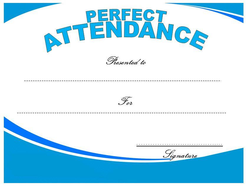 Perfect Attendance Certificate Template Attendance Certificate Perfect Attendance Certificate Perfect Attendance