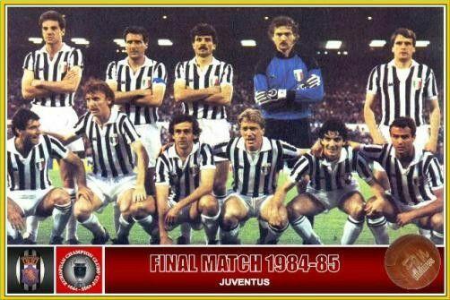 Juventus De Turin Italia Campeon De La Champions League Temporada 1984 1985 Tras Vencer En La Final En El Estadio Kin Squadra Di Calcio Calciatori Juventus