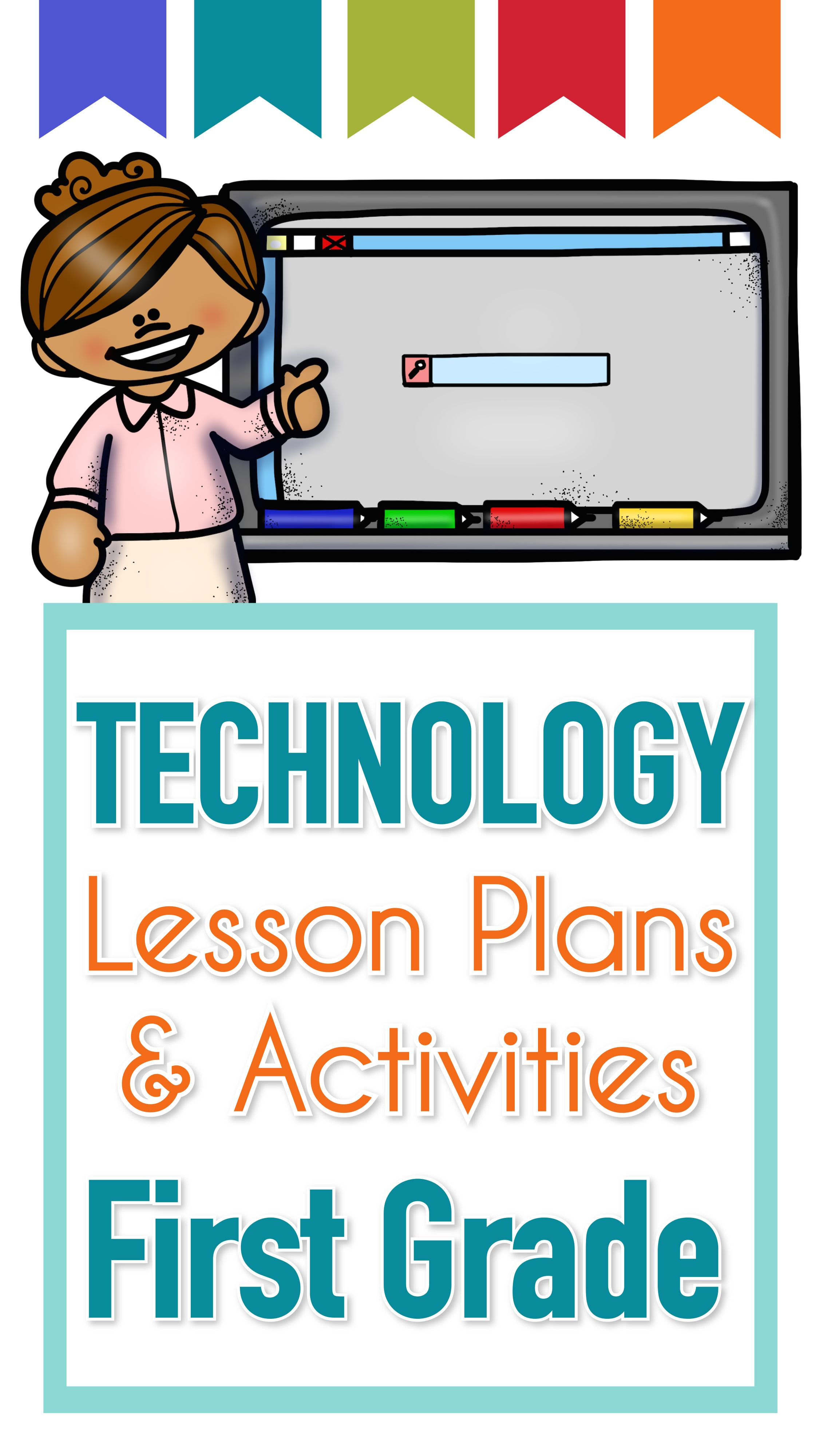 40 1st Grade Technology Lesson Plans And Activities For