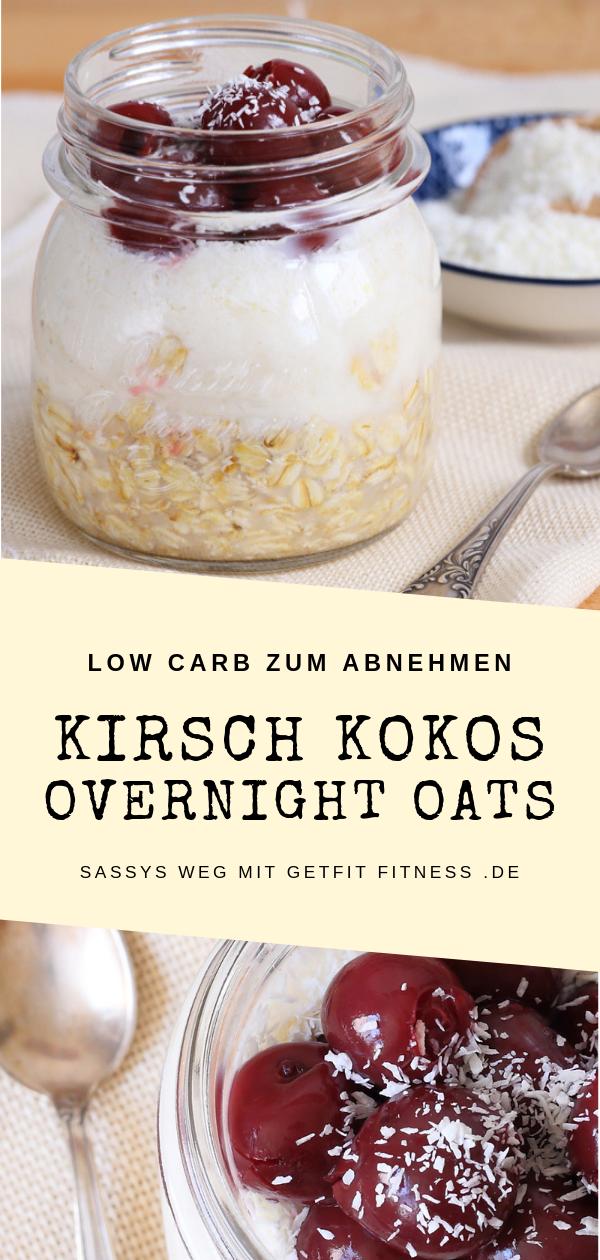 Kirsch-Kokos Overnight Oats - Sassys Weg mit GetFit Fitness -  Leckeres Low Carb Rezept für Kirsch K...