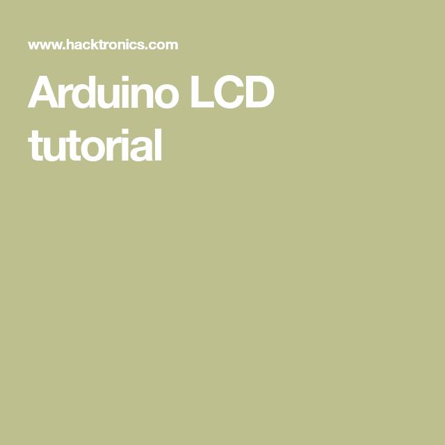 Arduino Lcd Tutorial In 2020