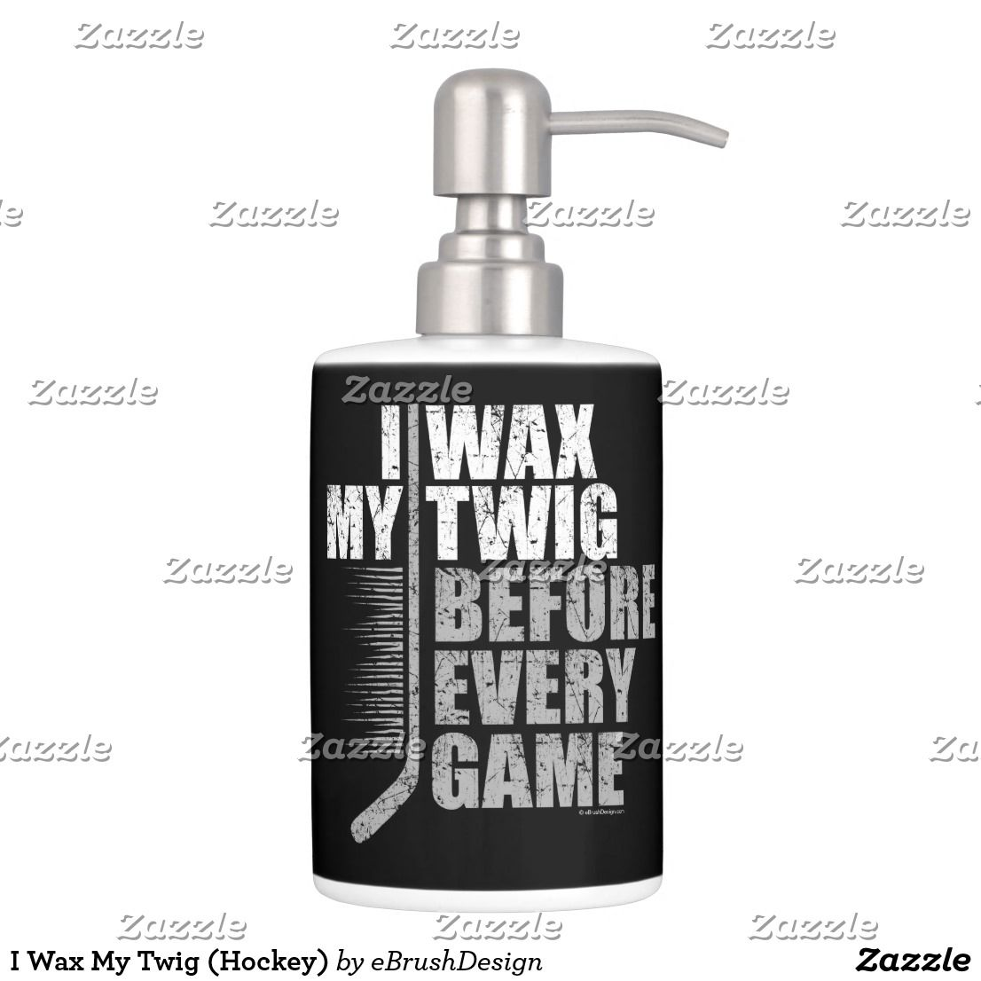 I Wax My Twig (Hockey) Soap Dispenser And Toothbrush Holder ...