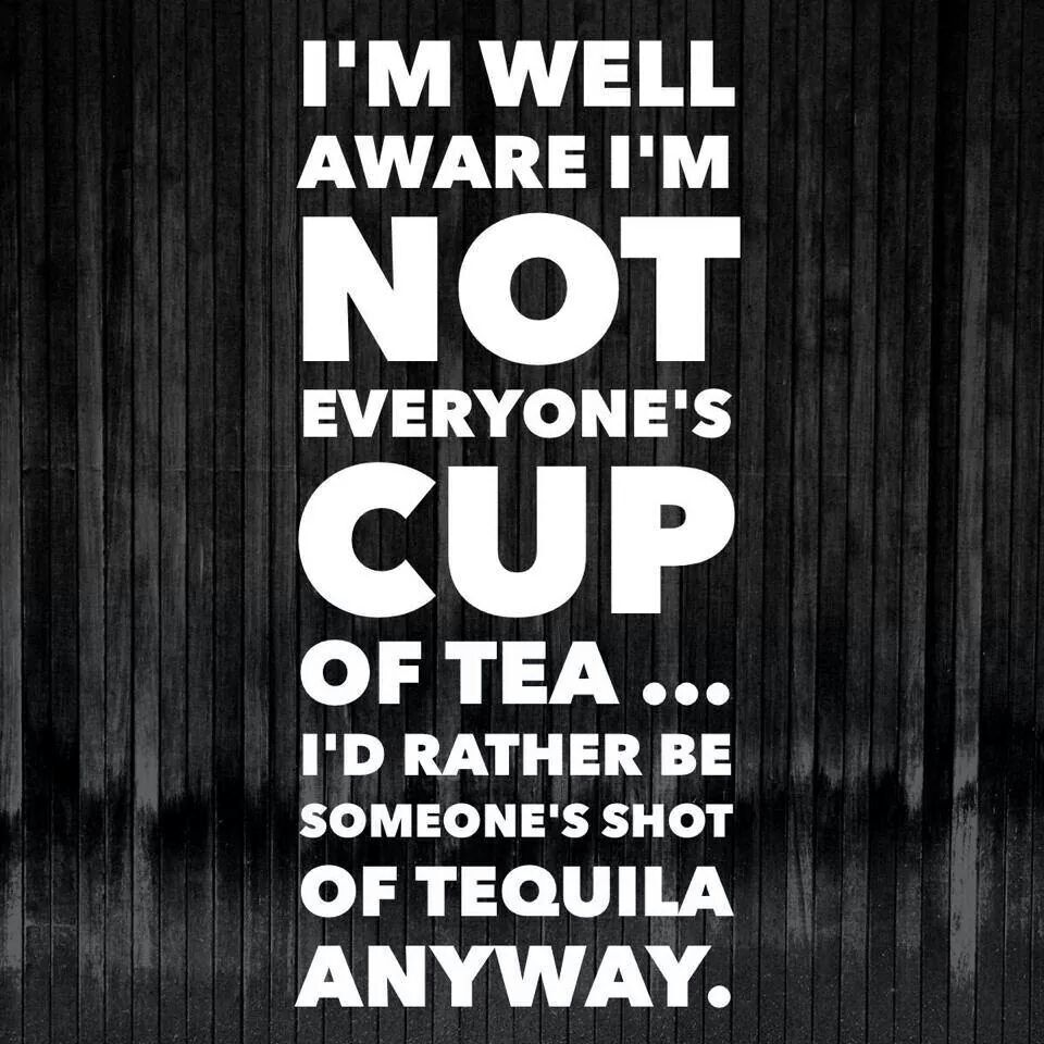 Not everyone's cup of tea