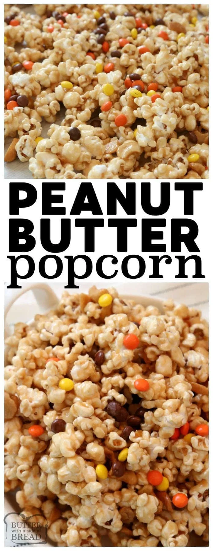 PEANUT BUTTER POPCORN - Butter with a Side of Bread