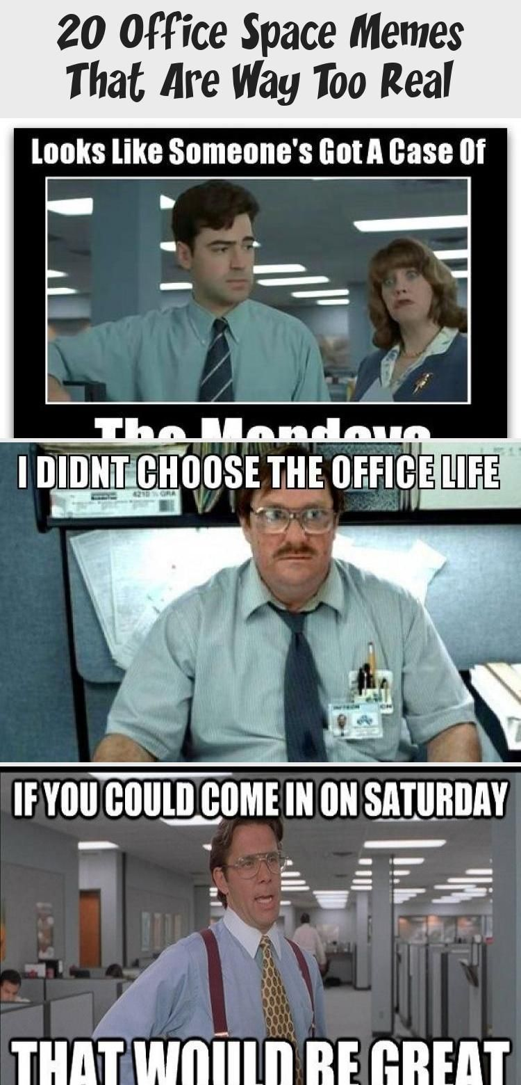20 Office Space Memes That Are Way Too Real Humor Office Humor Memes Humor