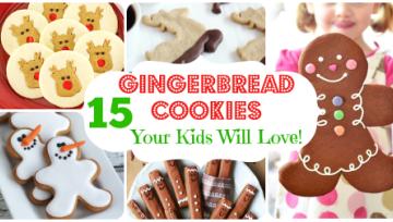 15 Gingerbread Cookies Kids Will Love!