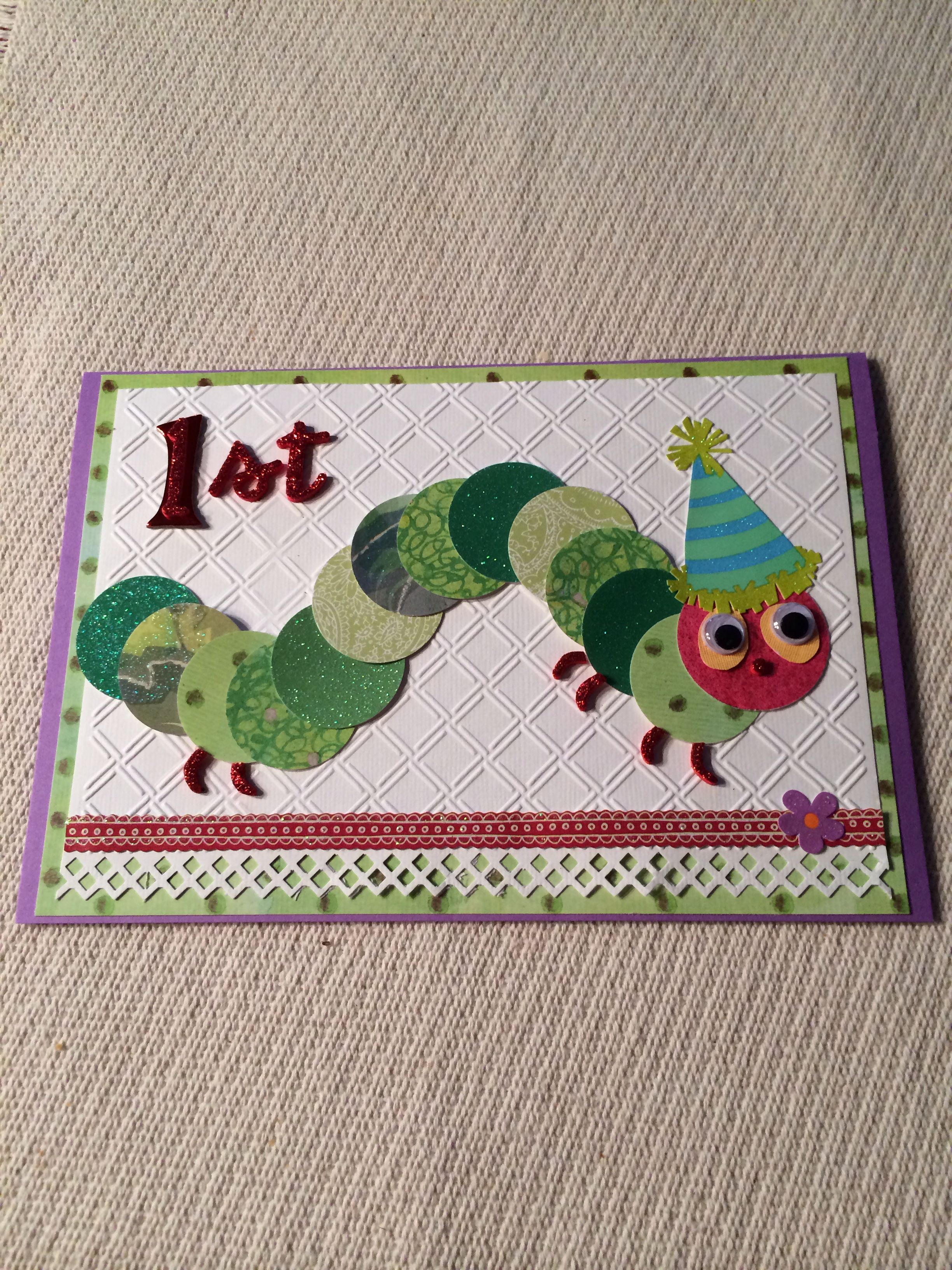 The Very Hungry Caterpillar Card For Mu Granddaughter S First Birthday Homemade Cards Cards Handmade Cards