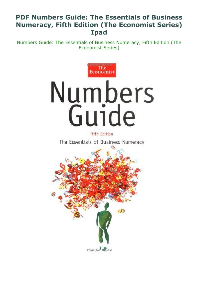 Pdf Numbers Guide The Essentials Of Business Numeracy Fifth Edition The Economist Series Ipad Numeracy Effective Communication Writing Styles