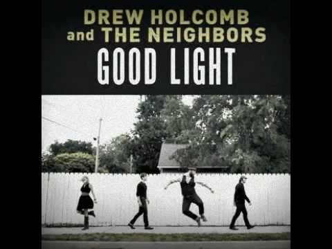 Drew Holcomb & The Neighbors - A Place To Lay My Head