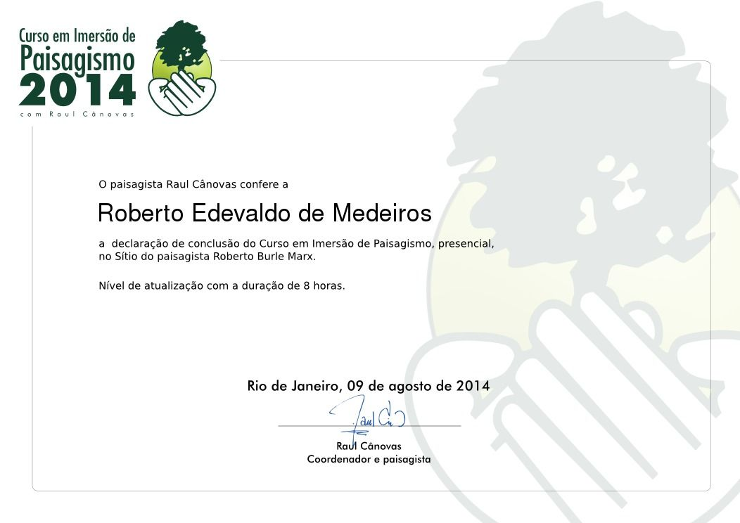 Certificado de conclusão de Curso de Imersão em Paisagismo de Roberto Medeiros