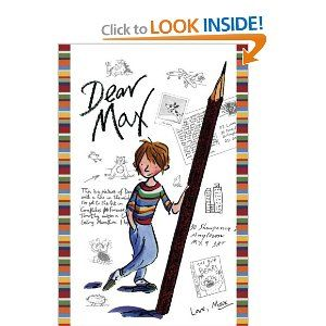 Amazon.com: Dear Max (9781416934431): Sally Grindley, Tony Ross: Books