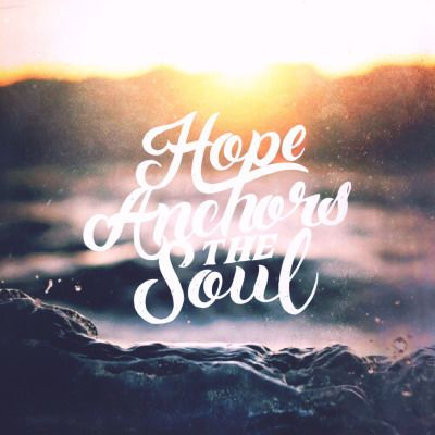 Religious Quotes Alluring Hope Anchors The Soul Quotes Quote Religious Quotes Hope Soul