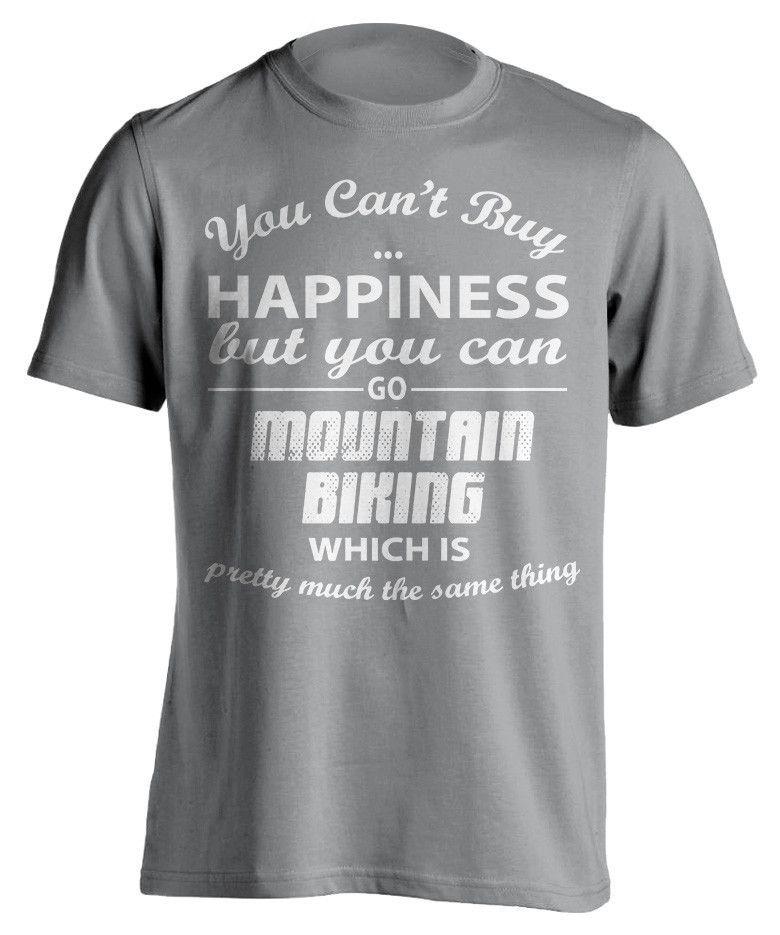 You Can't Buy Happiness Mountain Biking T-Shirt