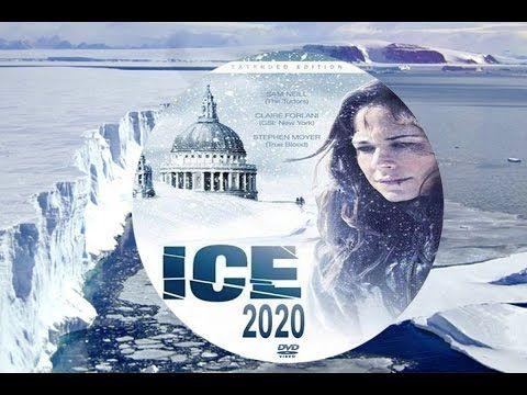 Ice 2020 Catastrofico Film Completo Da Vedere Nel 2019