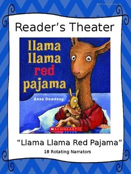 Reader S Theater For Llama Llama Red Pajama By Anna Dewdney Red