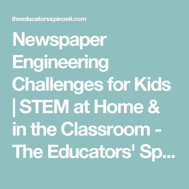 Newspaper Engineering Challenges for Kids | STEM at Home & in the Classroom - The Educators' Spin On It