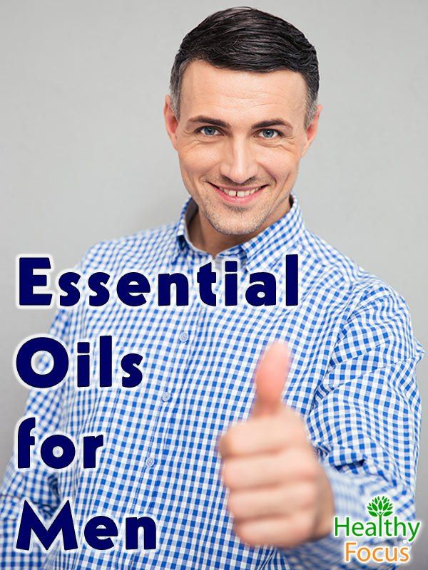 Essential oils for men include Sandalwood, Frankincense, Patchouli and Peppermint. Essential oils can be used for shaving, cologne and libido enhancement