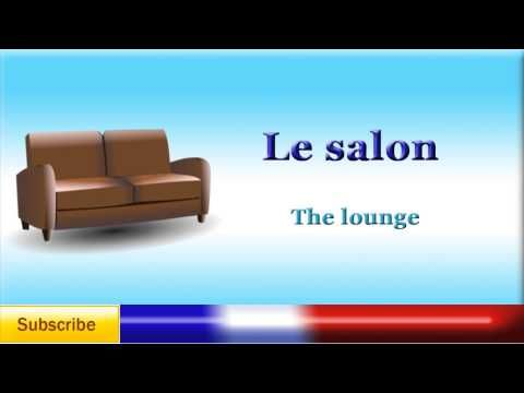 French Lesson 32 - Learn Rooms of the House in French ...