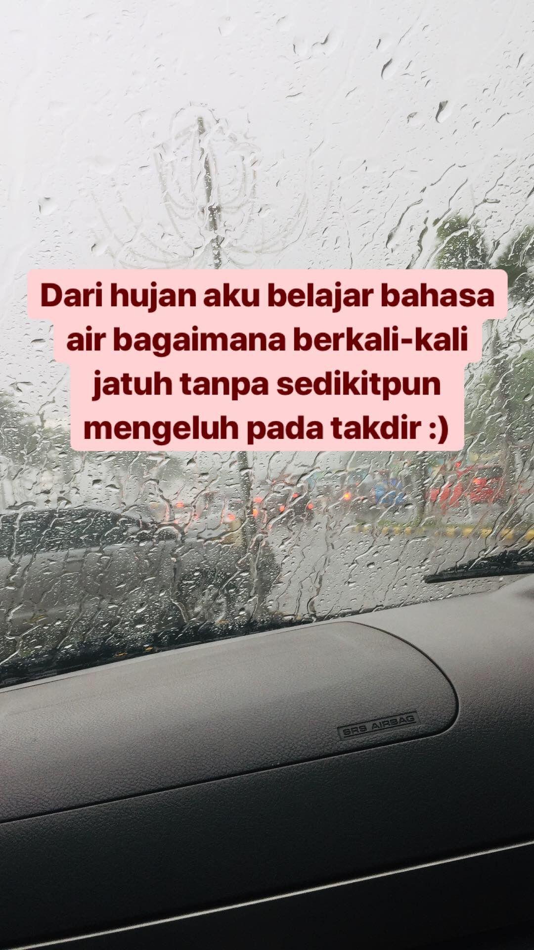 Hujan Yang Indah Kali Ini Created By Ig Tasyarns Hari Hujan