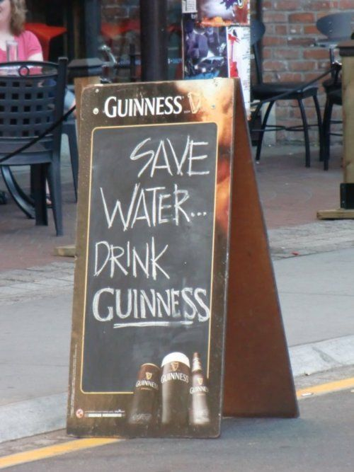 Perfect for entrance of man cave: Save water....drink Guinness.