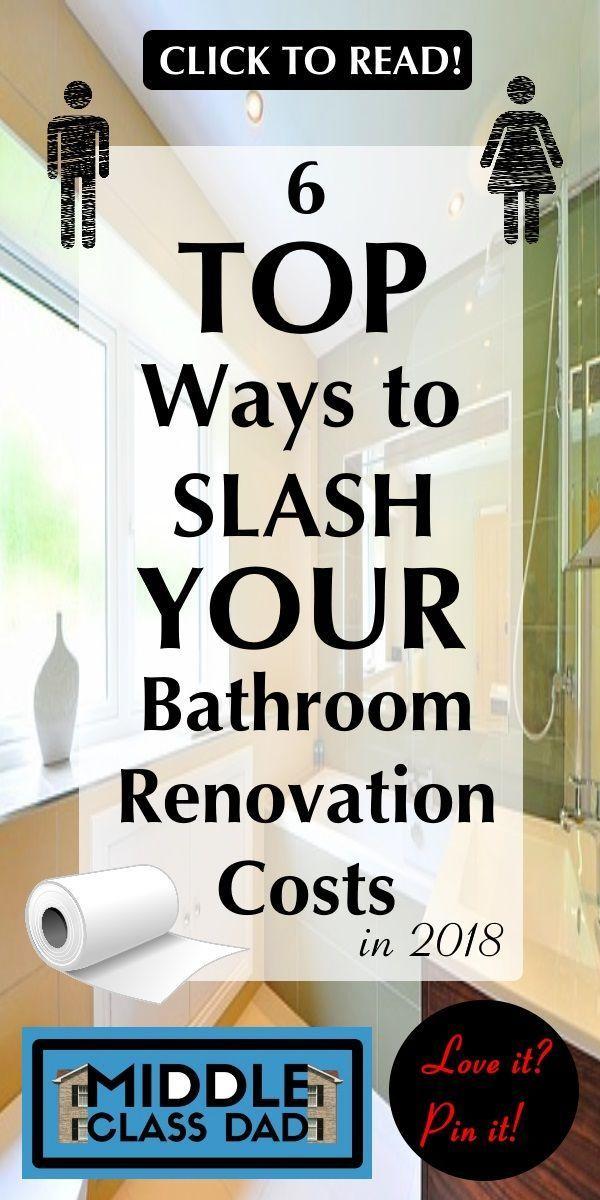 6 Top Ways to Slash Your Bathroom Renovation Costs in 2018